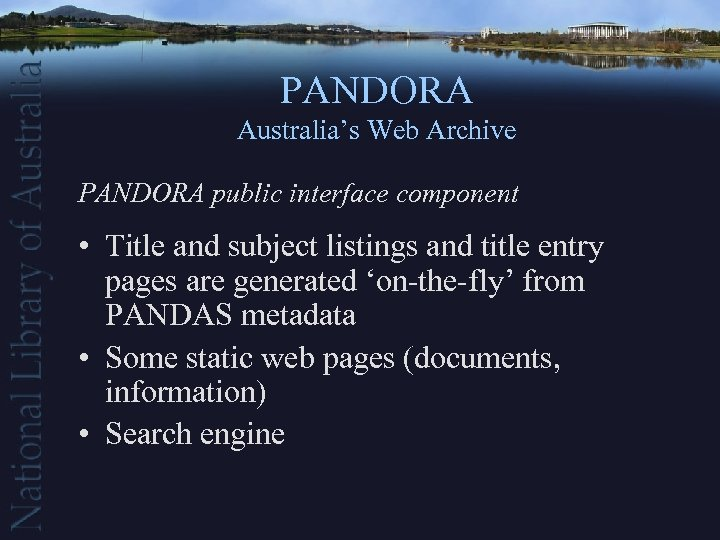 PANDORA Australia's Web Archive PANDORA public interface component • Title and subject listings and