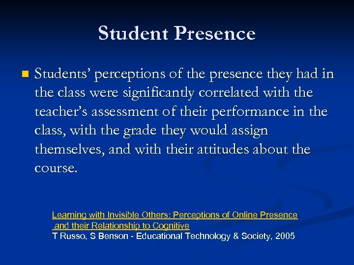 Student Presence n Students' perceptions of the presence they had in the class were
