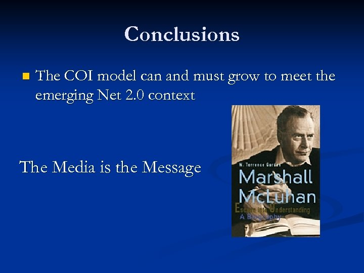 Conclusions n The COI model can and must grow to meet the emerging Net