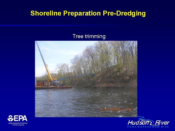 Shoreline Preparation Pre-Dredging Tree trimming