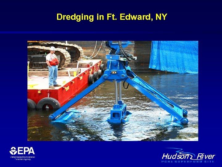 Dredging in Ft. Edward, NY