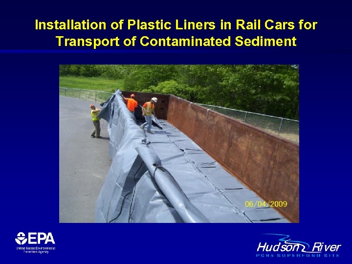 Installation of Plastic Liners in Rail Cars for Transport of Contaminated Sediment