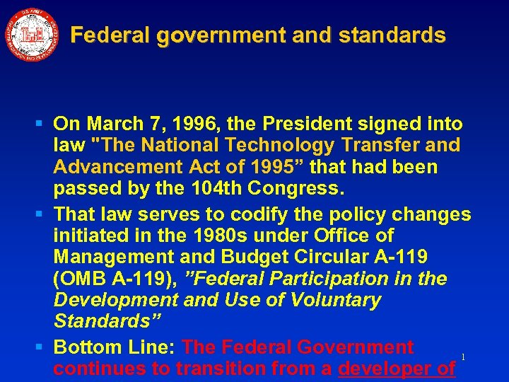 Federal government and standards § On March 7, 1996, the President signed into law