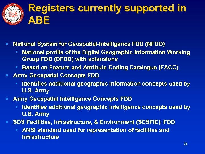 Registers currently supported in ABE § National System for Geospatial-Intelligence FDD (NFDD) • National