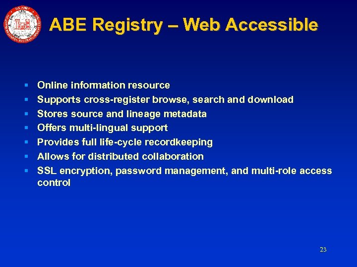 ABE Registry – Web Accessible § § § § Online information resource Supports cross-register