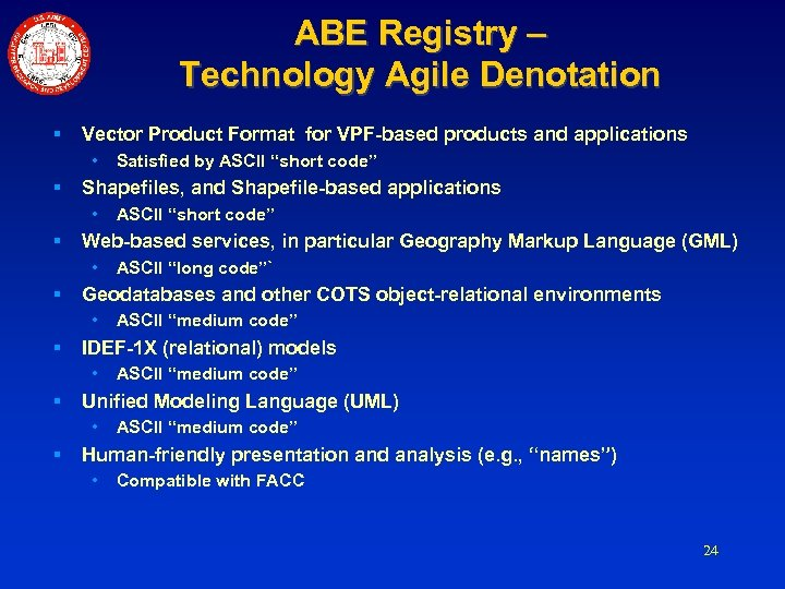 ABE Registry – Technology Agile Denotation § Vector Product Format for VPF-based products and