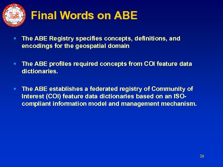 Final Words on ABE § The ABE Registry specifies concepts, definitions, and encodings for