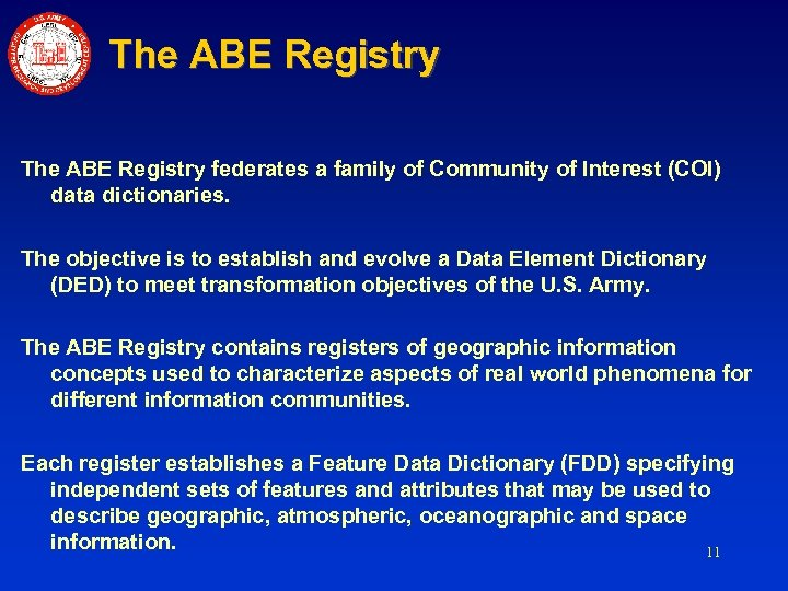 The ABE Registry federates a family of Community of Interest (COI) data dictionaries. The