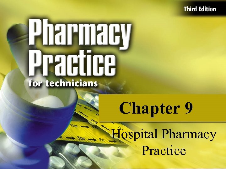 Chapter 9 Hospital Pharmacy Practice