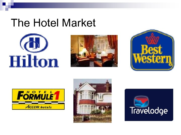The Hotel Market