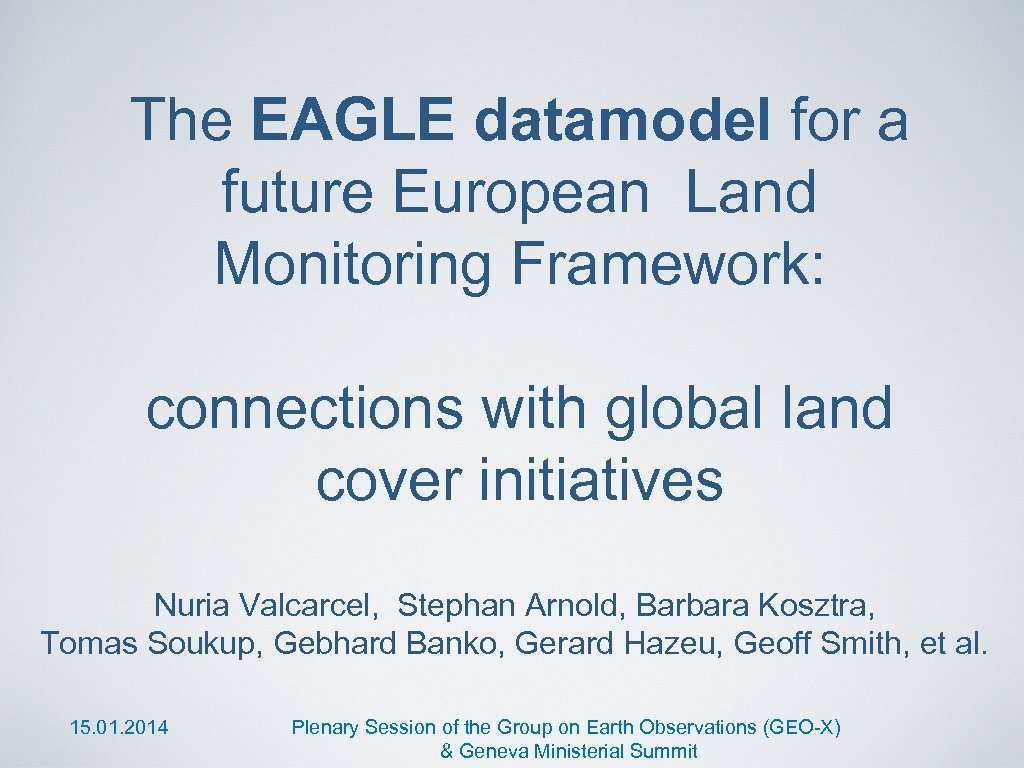 The EAGLE datamodel for a future European Land Monitoring Framework: connections with global land