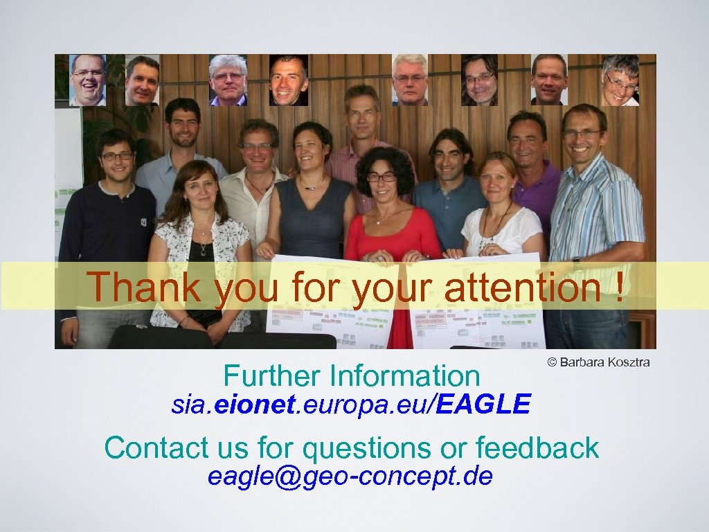 Thank you for your attention ! Further Information © Barbara Kosztra sia. eionet. europa.