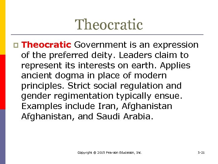 Theocratic p Theocratic Government is an expression of the preferred deity. Leaders claim to
