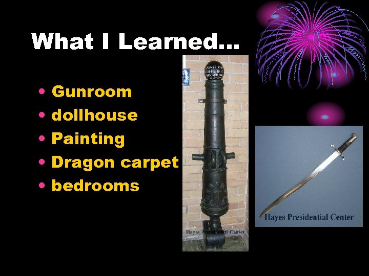 What I Learned… • • • Gunroom dollhouse Painting Dragon carpet bedrooms