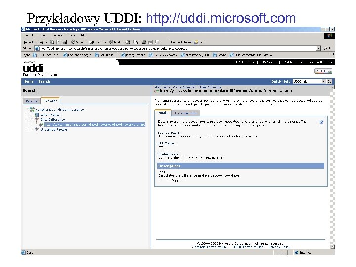 Przykładowy UDDI: http: //uddi. microsoft. com