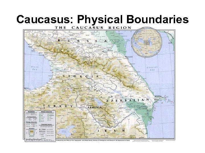 Caucasus: Physical Boundaries
