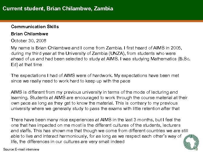Current student, Brian Chilambwe, Zambia Communication Skills Brian Chilambwe October 30, 2008 My name