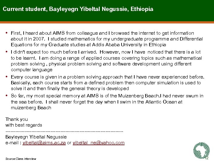 Current student, Bayleyegn Yibeltal Negussie, Ethiopia • First, I heard about AIMS from colleague