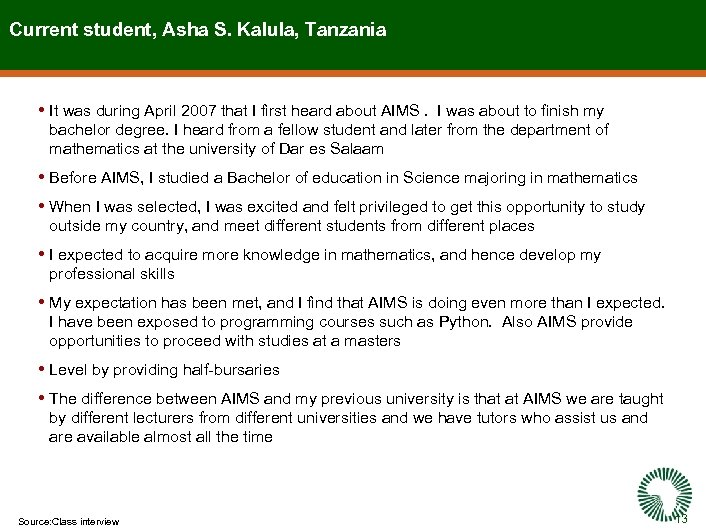 Current student, Asha S. Kalula, Tanzania • It was during April 2007 that I