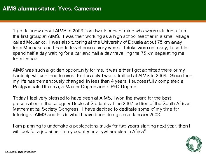 """AIMS alumnus/tutor, Yves, Cameroon """"I got to know about AIMS in 2003 from two"""