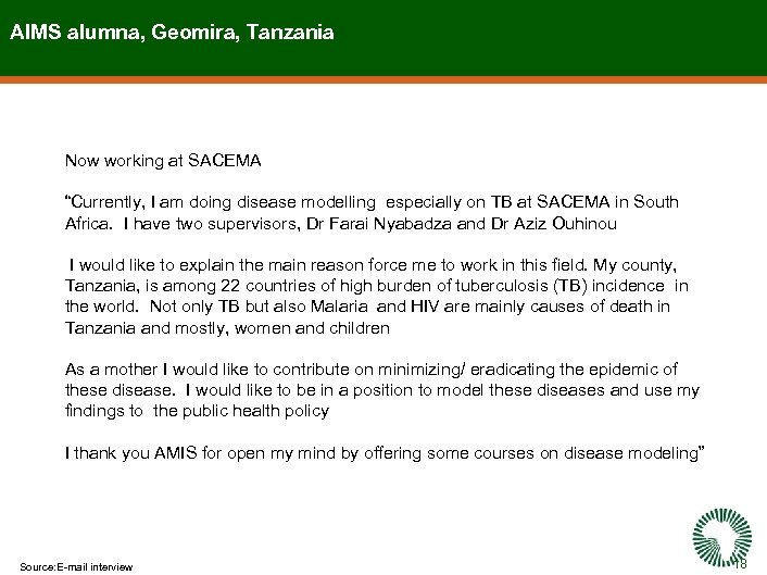 "AIMS alumna, Geomira, Tanzania Now working at SACEMA ""Currently, I am doing disease modelling"