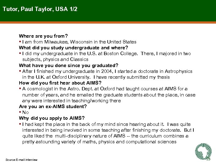 Tutor, Paul Taylor, USA 1/2 Where are you from? • I am from Milwaukee,