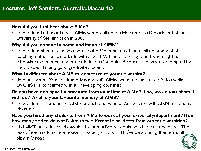 Lecturer, Jeff Sanders, Australia/Macau 1/2 How did you first hear about AIMS? • Dr