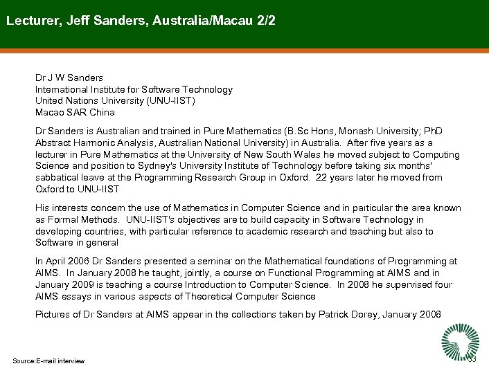 Lecturer, Jeff Sanders, Australia/Macau 2/2 Dr J W Sanders International Institute for Software Technology
