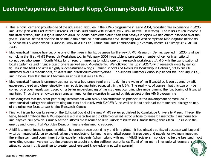 Lecturer/supervisor, Ekkehard Kopp, Germany/South Africa/UK 3/3 • This is how I came to provide