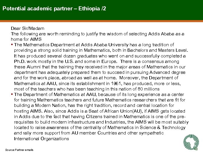 Potential academic partner – Ethiopia /2 Dear Sir/Madam The following are worth reminding to