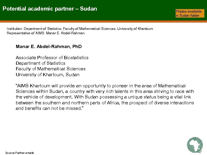 Potential academic partner – Sudan Photos available in Sudan folder Institution: Department of Statistics,