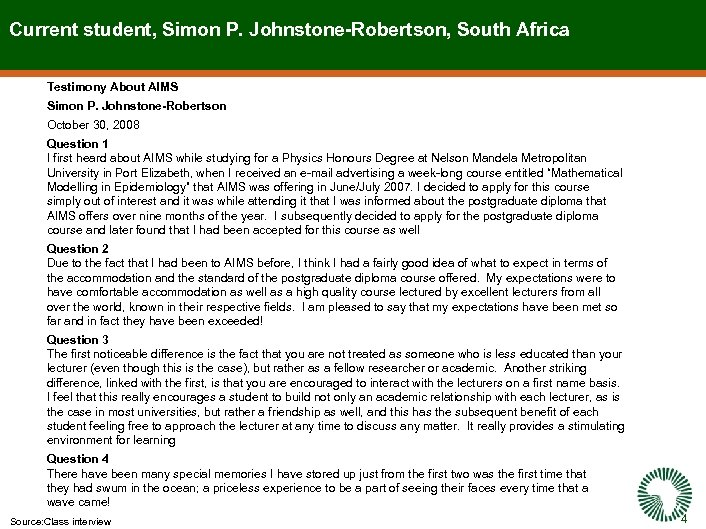 Current student, Simon P. Johnstone-Robertson, South Africa Testimony About AIMS Simon P. Johnstone-Robertson October