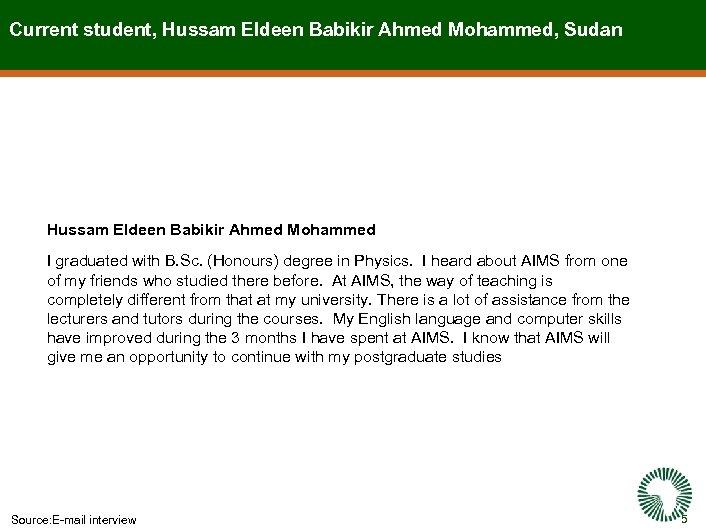 Current student, Hussam Eldeen Babikir Ahmed Mohammed, Sudan Hussam Eldeen Babikir Ahmed Mohammed I