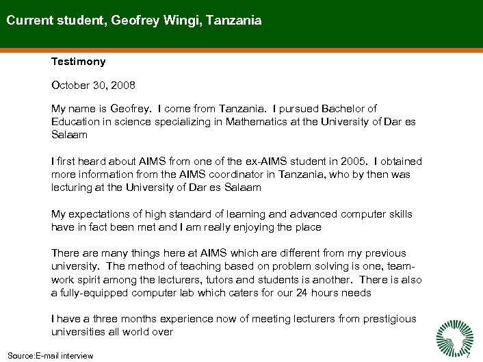 Current student, Geofrey Wingi, Tanzania Testimony October 30, 2008 My name is Geofrey. I