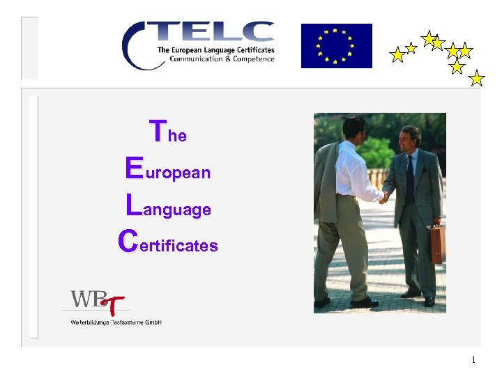 The European Language Certificates 1