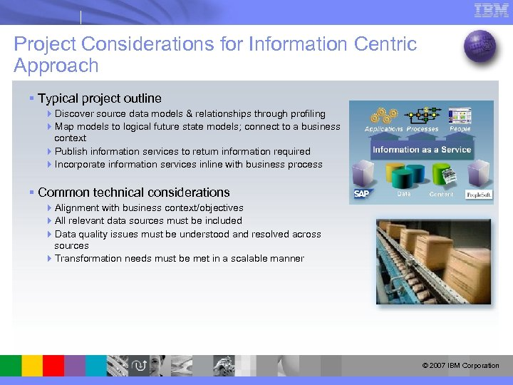 Project Considerations for Information Centric Approach § Typical project outline 4 Discover source data