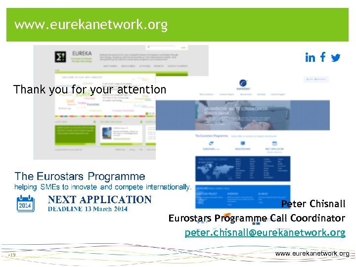 Information website > www. eurekanetwork. org > 19 Thank you for your attention Peter