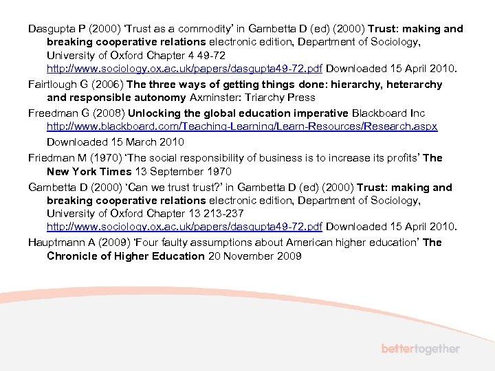 Dasgupta P (2000) 'Trust as a commodity' in Gambetta D (ed) (2000) Trust: making