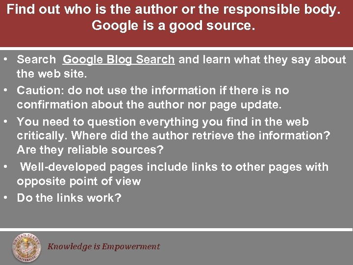 Find out who is the author or the responsible body. Google is a good