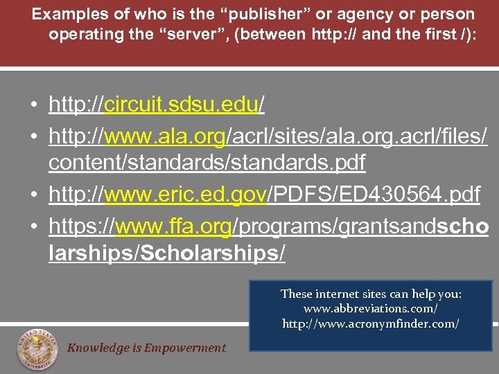 """Examples of who is the """"publisher"""" or agency or person operating the """"server"""", (between"""