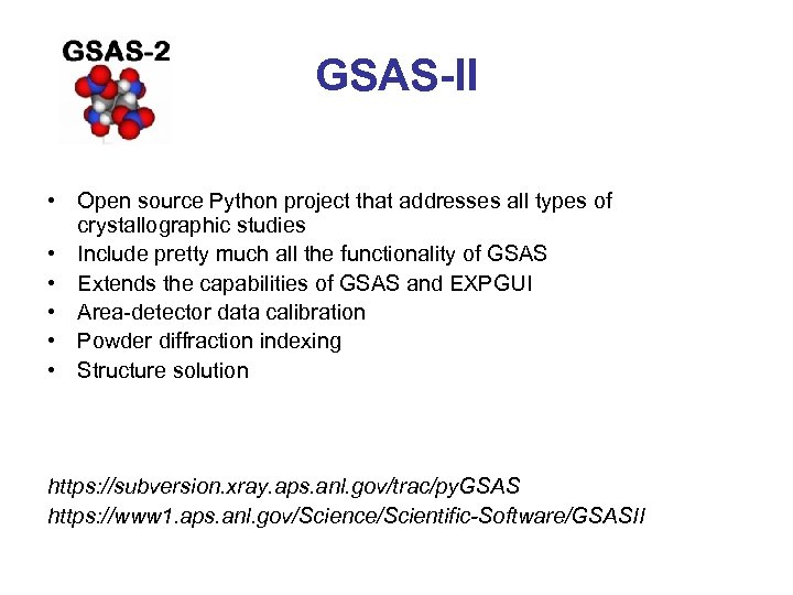 GSAS-II • Open source Python project that addresses all types of crystallographic studies •