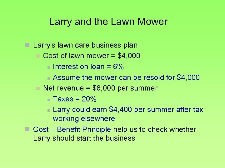 Larry and the Lawn Mower n Larry's lawn care business plan Cost of lawn