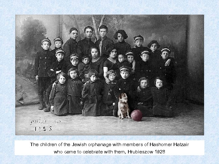 The children of the Jewish orphanage with members of Hashomer Hatzair who came to