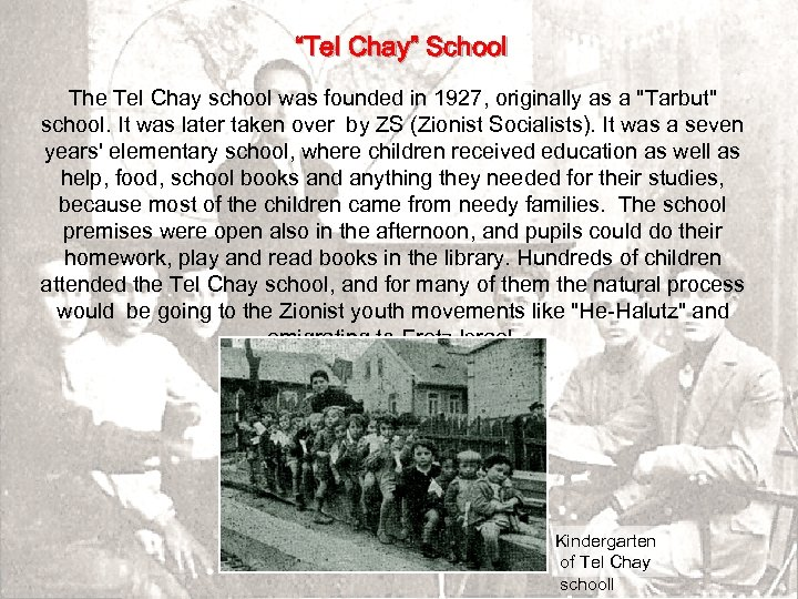 """Tel Chay"" School The Tel Chay school was founded in 1927, originally as a"