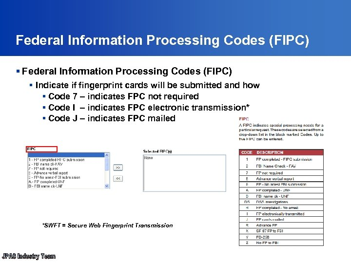 Federal Information Processing Codes (FIPC) § Indicate if fingerprint cards will be submitted and