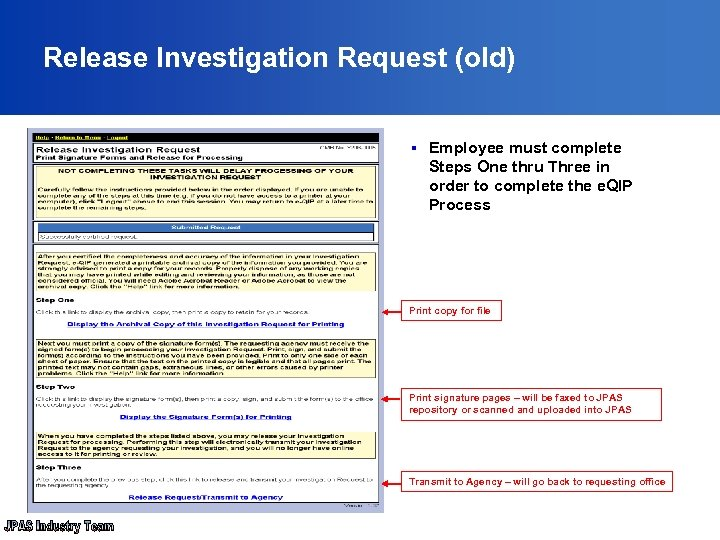 Release Investigation Request (old) § Employee must complete Steps One thru Three in order