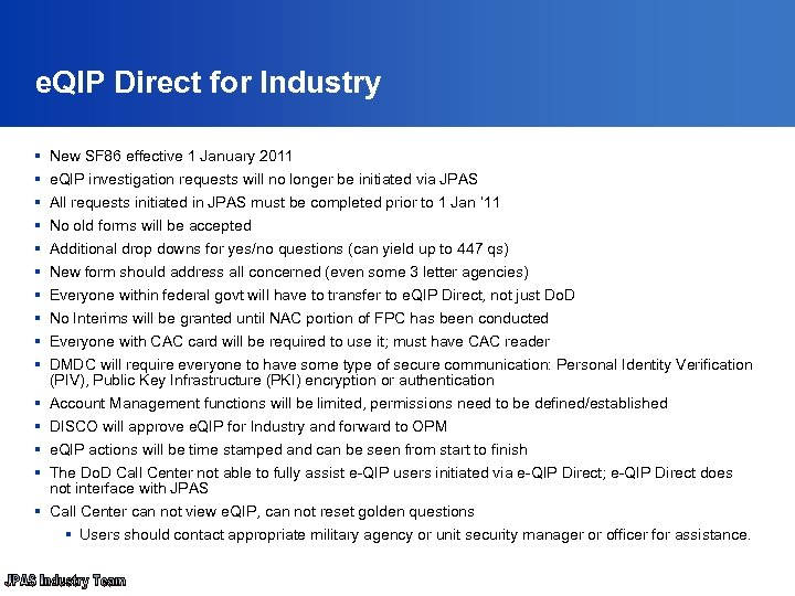 e. QIP Direct for Industry § § § § New SF 86 effective 1