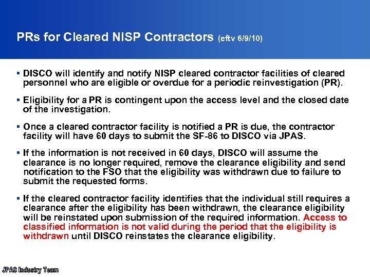 PRs for Cleared NISP Contractors (eftv 6/9/10) § DISCO will identify and notify NISP