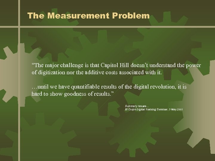 """The Measurement Problem """"The major challenge is that Capitol Hill doesn't understand the power"""