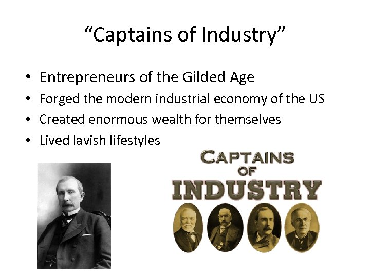 """Captains of Industry"" • Entrepreneurs of the Gilded Age • Forged the modern industrial"